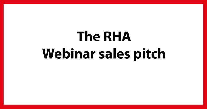 RHA-Webinar-sales-pitch