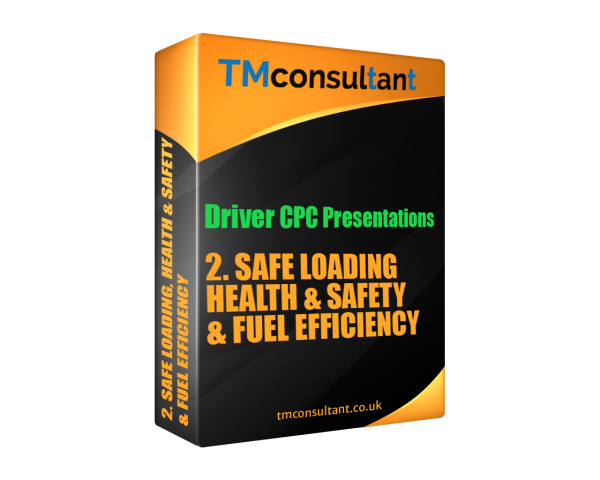 Driver CPC Training Presentation Safe loading, H&S, Fuel Efficiency