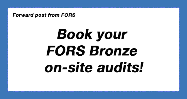 Book your FORS Bronze on-site audits