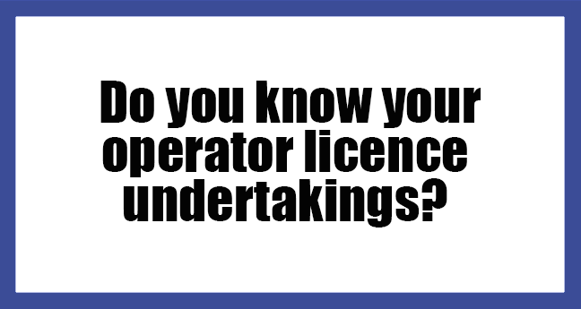 Do-you-know-your-Operator Licence Undertakings