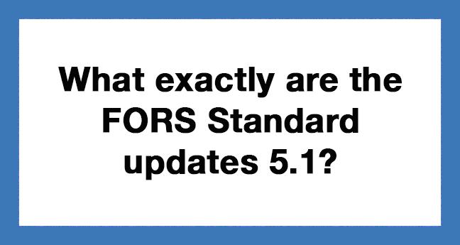 FORS-Standard-updates-5.1