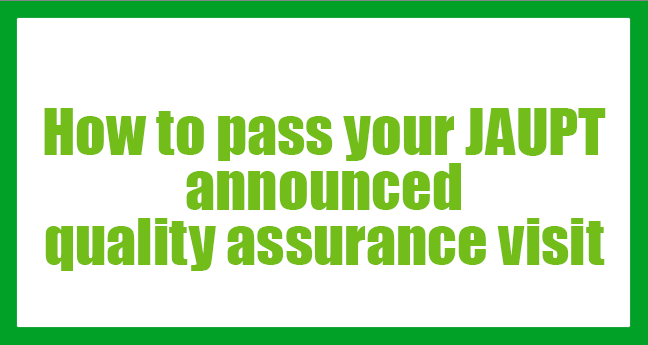 JAUPT announced quality assurance visit
