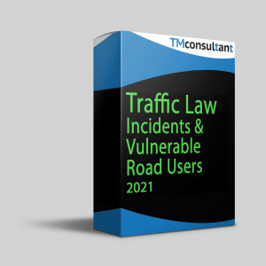 Traffic Law, Incidents & Vulnerable Road Users 2021