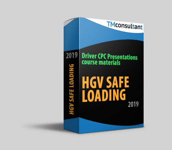 Driver CPC presentation HGV Safe Loading 2019