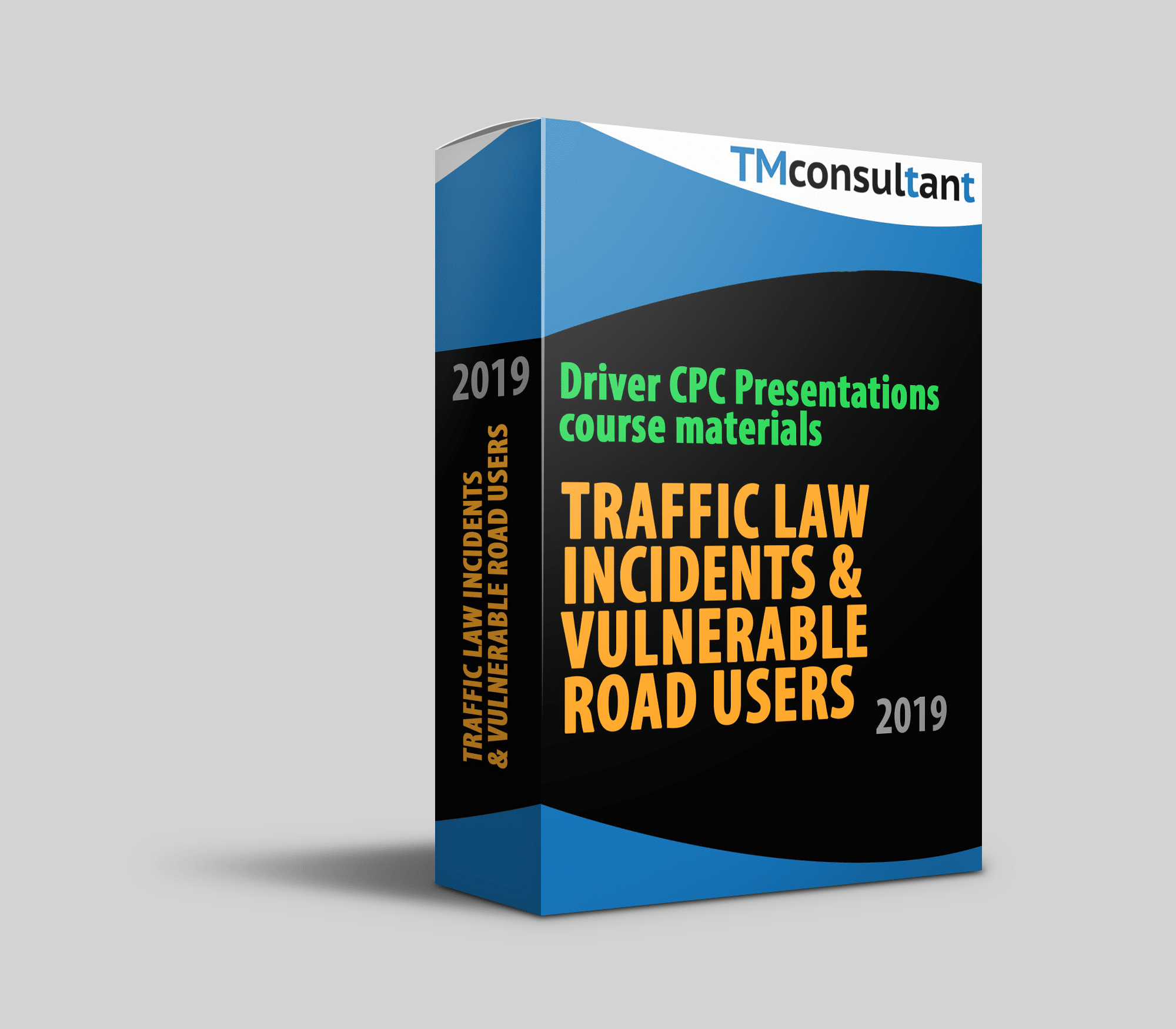 Driver CPC presentation Traffic Law Incidents and Vulnerable Road Users 2019